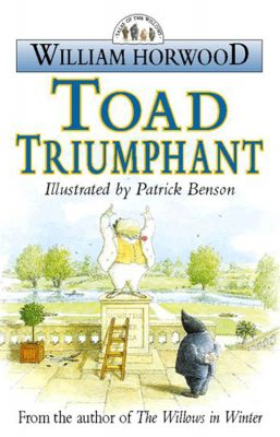 WILLIAM HORWOOD - TOAD TRIUMPHANT